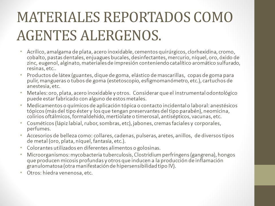 MATERIALES REPORTADOS COMO AGENTES ALERGENOS.