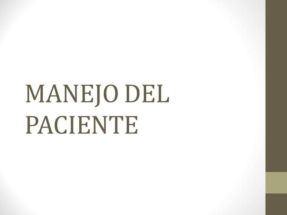 MANEJO DEL PACIENTE