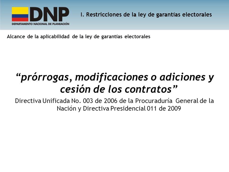 prórrogas, modificaciones o adiciones y cesión de los contratos Directiva Unificada No. 003 de 2006 de la Procuraduría General de la Nación y Directiv