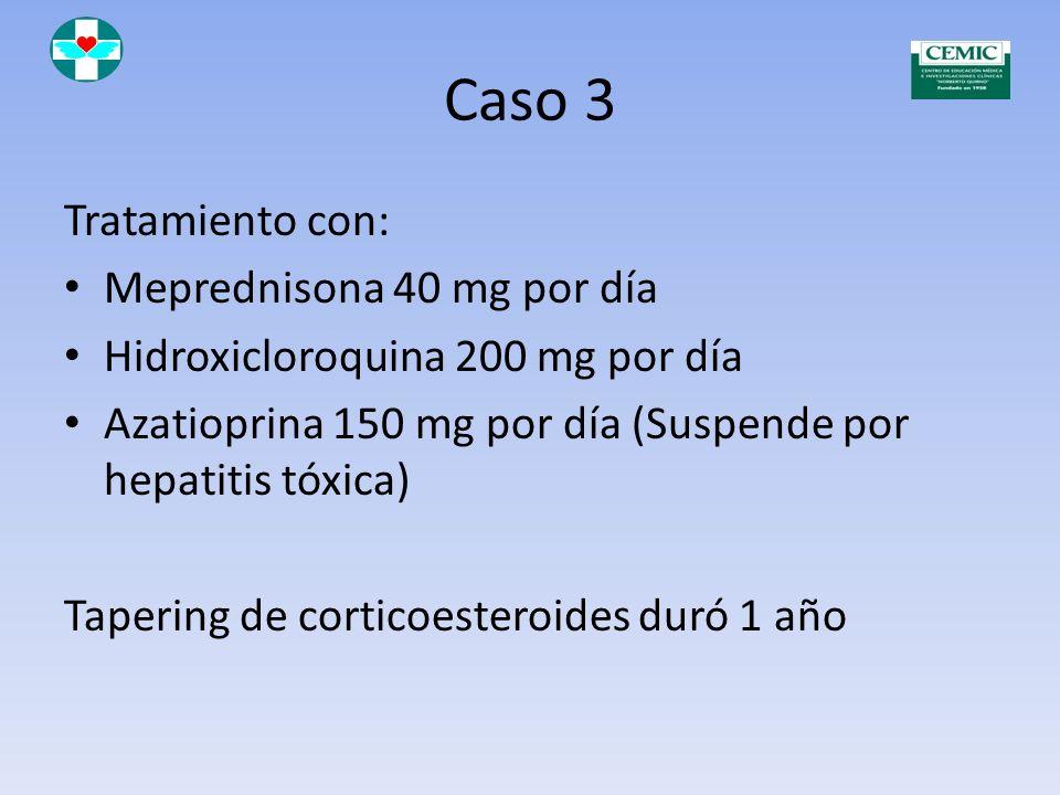 Caso 3 Mayo de 2005 Rash malar Proteinuria 8 g/24 hs Biopsia renal: Glomerulopatía esclerosante focal no activa