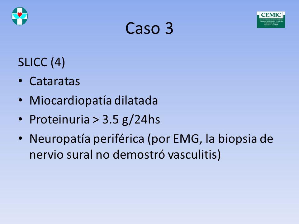 Caso 3 Julio de 2012 Creatininemia 1.54 Clearence de creatinina 49 ml/min Proteinuria de 1.78 g/24 hs Tratamiento actual: - Prednisona 10 mg por día -