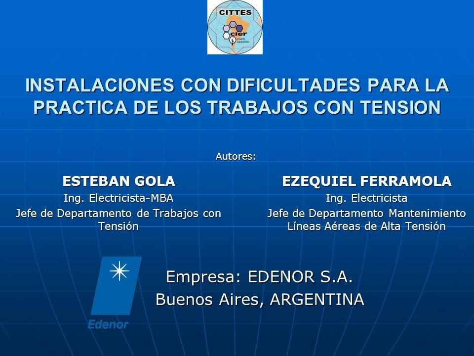 Instalaciones con dificultades para la práctica de los trabajos con tensión Edenor distribuye y comercializa electricidad en forma exclusiva a la zona Noroeste del Gran Buenos Aires y al sector norte de la Capital Federal La compañía en números.