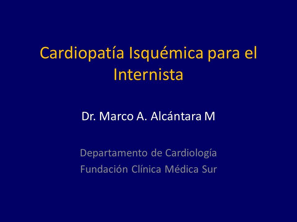 Cardiopatía Isquémica para el Internista Dr.Marco A.
