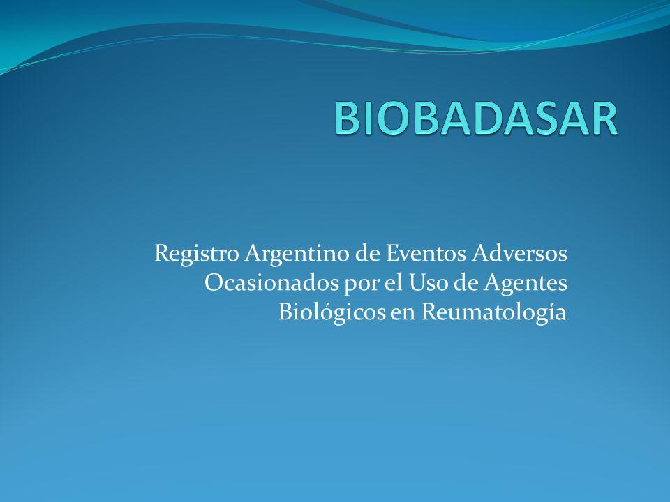 Registro Argentino de Eventos Adversos Ocasionados por el Uso de Agentes Biológicos en Reumatología
