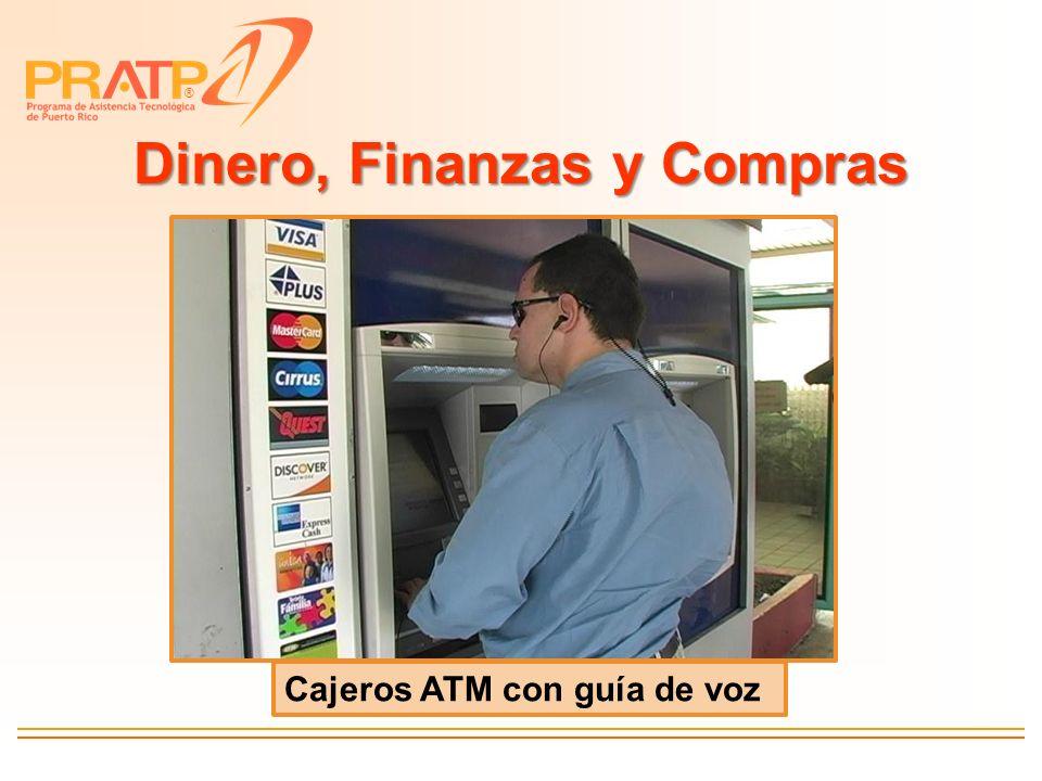® Dinero, Finanzas y Compras Cajeros ATM con guía de voz