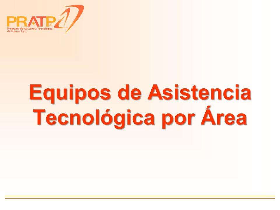 ® Equipos de Asistencia Tecnológica por Área