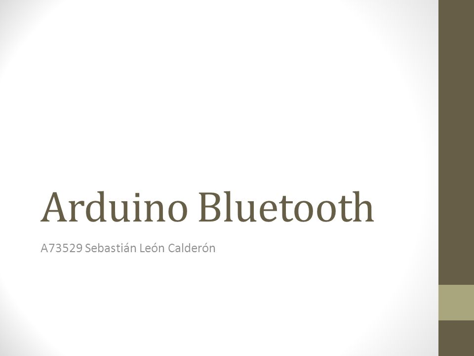 Arduino Bluetooth A73529 Sebastián León Calderón
