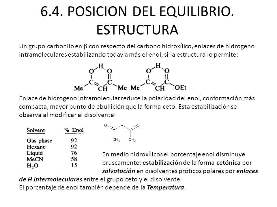 Un grupo carbonilo en β con respecto del carbono hidroxílico, enlaces de hidrogeno intramoleculares estabilizando todavía más el enol, si la estructur