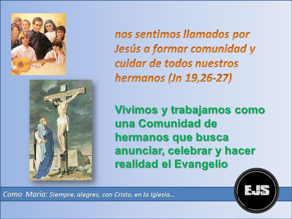 Como María: Siempre, alegres, con Cristo, en la Iglesia, para el mundo