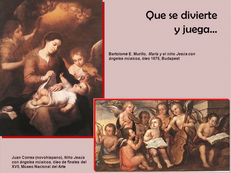 Un gigante con pies de barro: Iberia en el siglo XVII Que se divierte y juega… Juan Correa (novohispano), Niño Jesús con ángeles músicos, óleo de fina