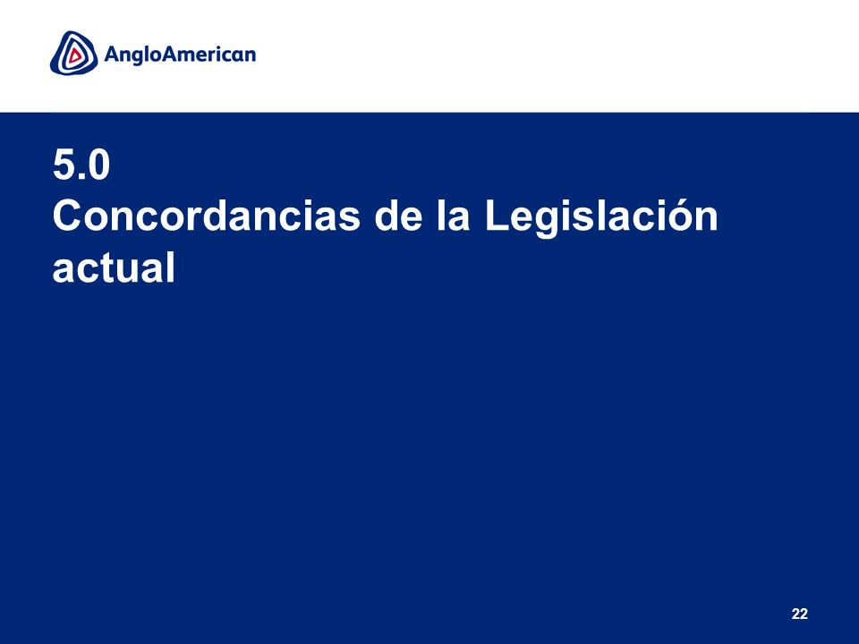 22 5.0 Concordancias de la Legislación actual