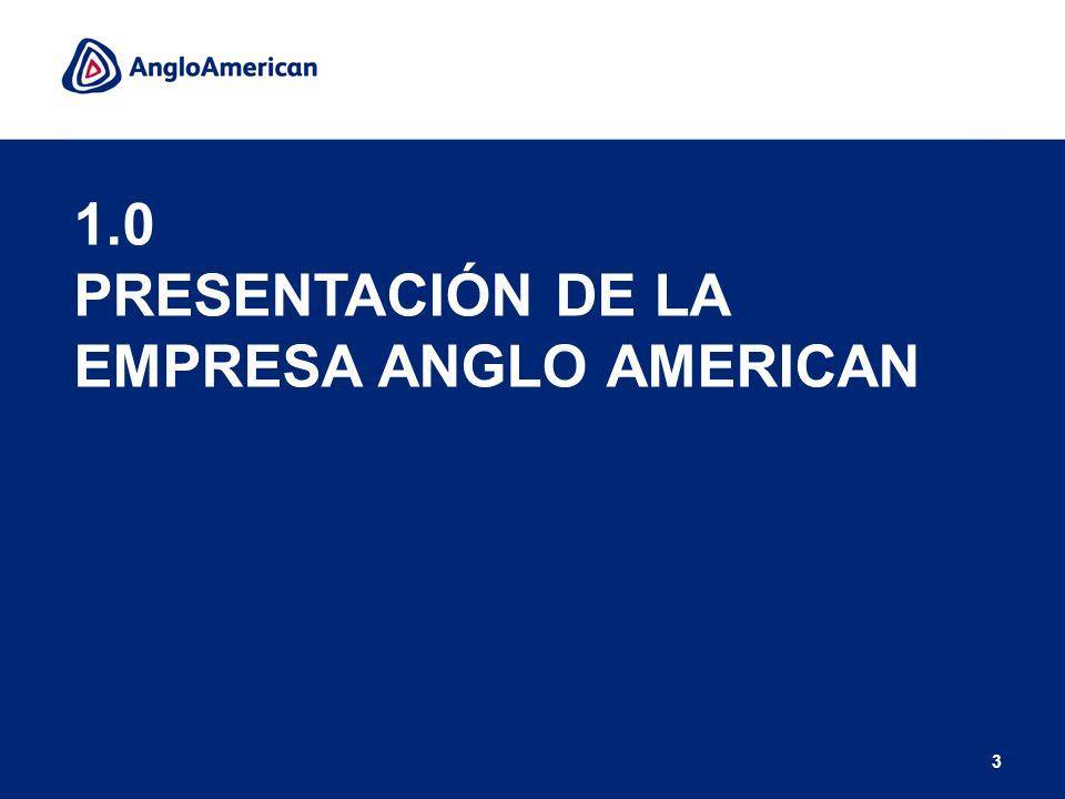 4 Anglo American es una compañía minera global con sede en Londres, Reino Unido.