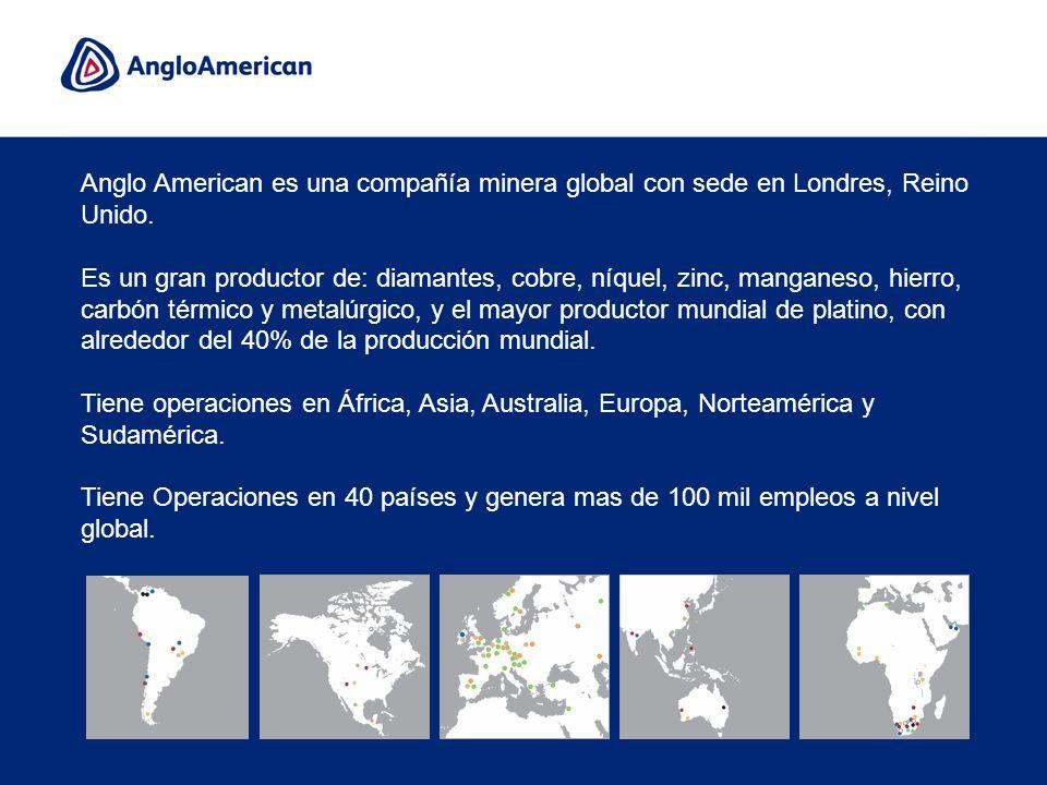 4 Anglo American es una compañía minera global con sede en Londres, Reino Unido. Es un gran productor de: diamantes, cobre, níquel, zinc, manganeso, h