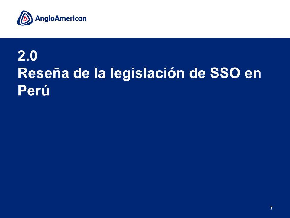 7 2.0 Reseña de la legislación de SSO en Perú