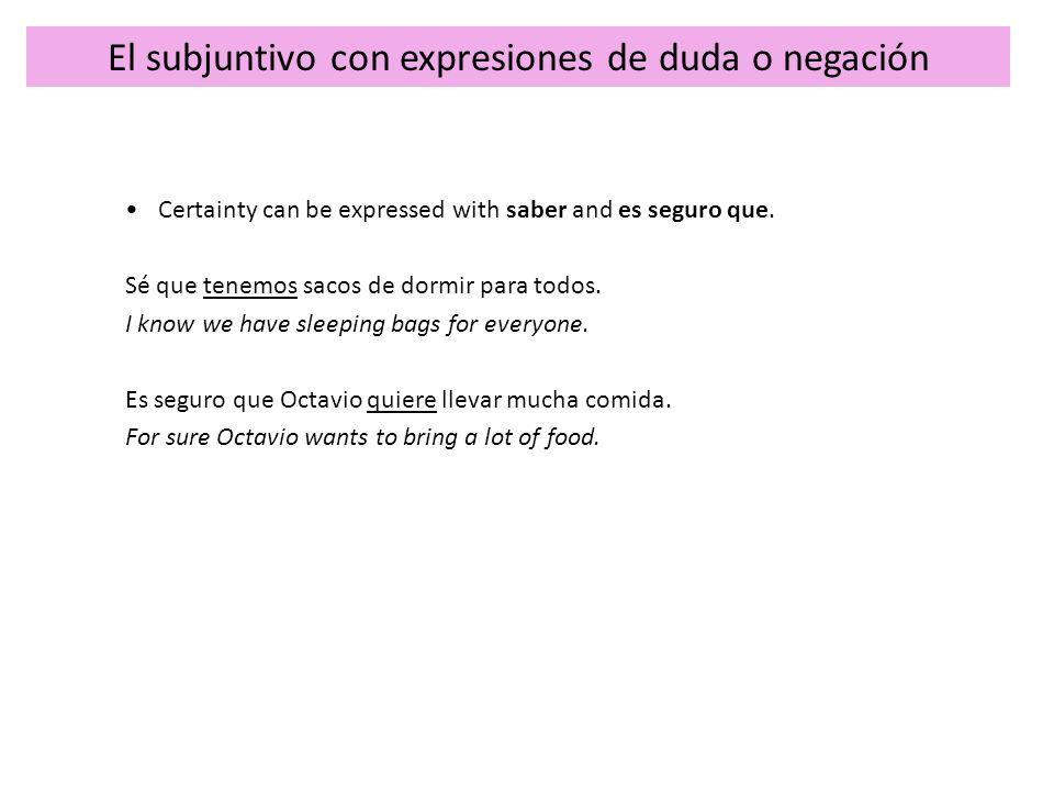 El subjuntivo con expresiones de duda o negación 1.