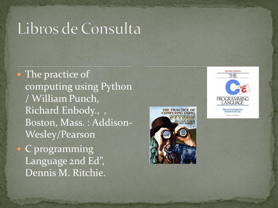 The practice of computing using Python / William Punch, Richard Enbody.,, Boston, Mass.