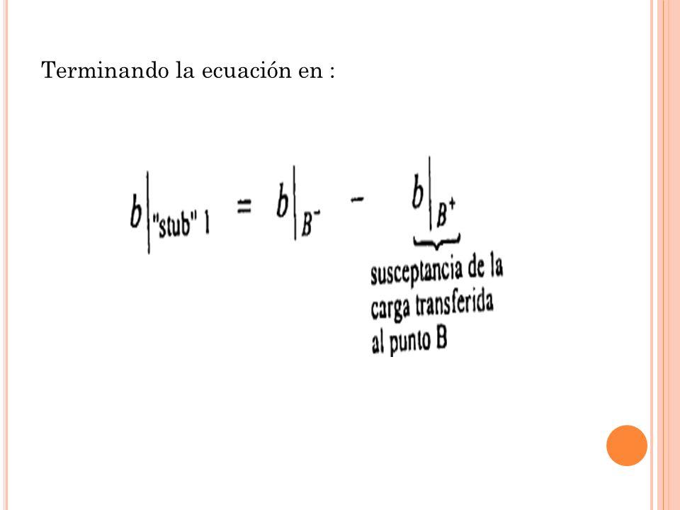 Terminando la ecuación en :