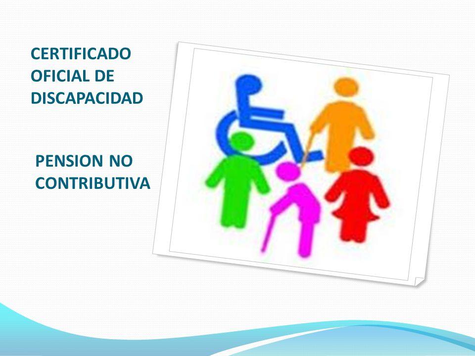 CERTIFICADO OFICIAL DE DISCAPACIDAD PENSION NO CONTRIBUTIVA