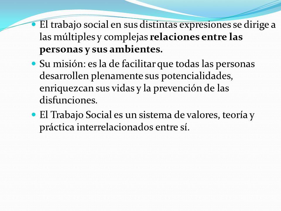 DERECHOS HUMANOS LA JUSTICIA SOCIAL La Motivación y la Justificación de la acción del Trabajo Social.