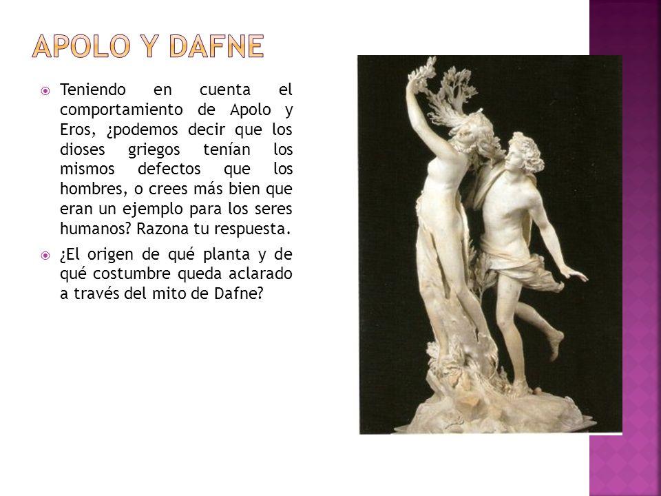 Teniendo en cuenta el comportamiento de Apolo y Eros, ¿podemos decir que los dioses griegos tenían los mismos defectos que los hombres, o crees más bi