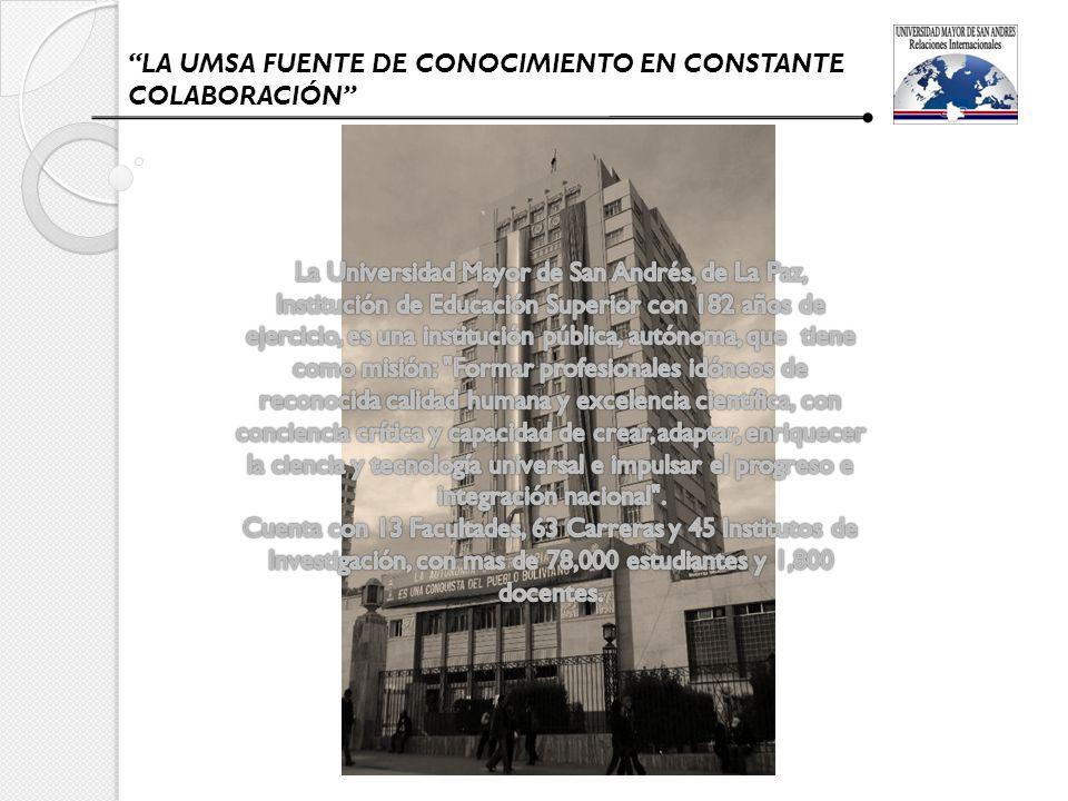 LA UMSA FUENTE DE CONOCIMIENTO EN CONSTANTE COLABORACIÓN