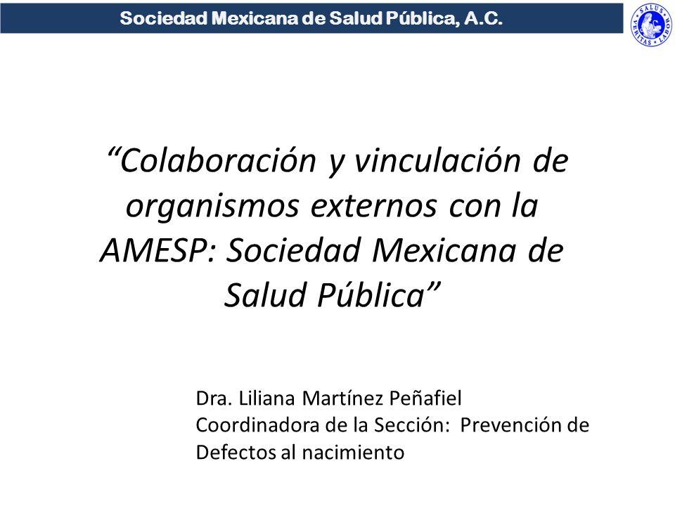 Sociedad Mexicana de Salud Pública, A.C.La Sociedad Mexicana de Salud Pública, A.C.