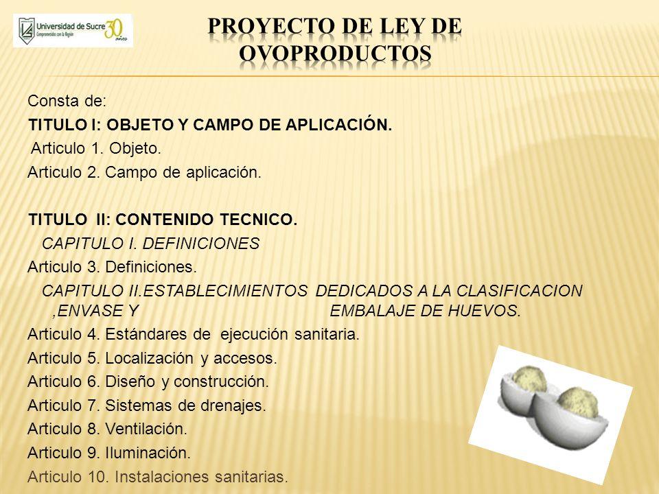 Consta de: TITULO I: OBJETO Y CAMPO DE APLICACIÓN. Articulo 1. Objeto. Articulo 2. Campo de aplicación. TITULO II: CONTENIDO TECNICO. CAPITULO I. DEFI