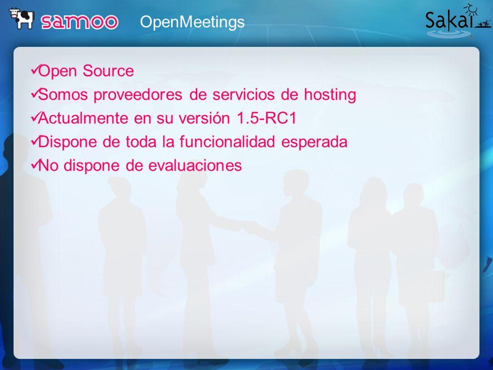 Open Source Somos proveedores de servicios de hosting Actualmente en su versión 1.5-RC1 Dispone de toda la funcionalidad esperada No dispone de evalua