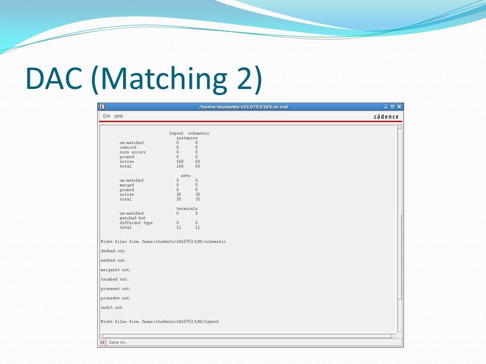 DAC (Matching 2)