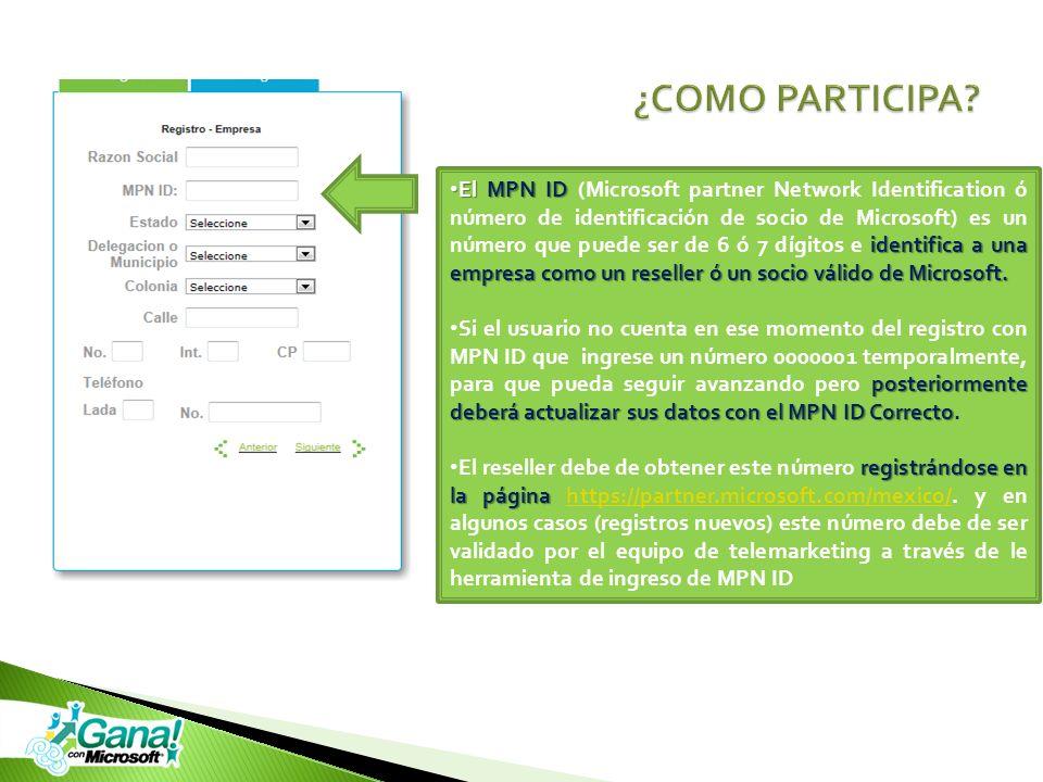 El MPN ID identifica a una empresa como un reseller ó un socio válido de Microsoft. El MPN ID (Microsoft partner Network Identification ó número de id