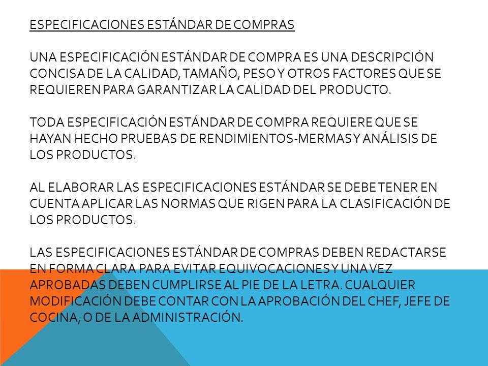 ESPECIFICACIONES ESTÁNDAR DE COMPRAS UNA ESPECIFICACIÓN ESTÁNDAR DE COMPRA ES UNA DESCRIPCIÓN CONCISA DE LA CALIDAD, TAMAÑO, PESO Y OTROS FACTORES QUE