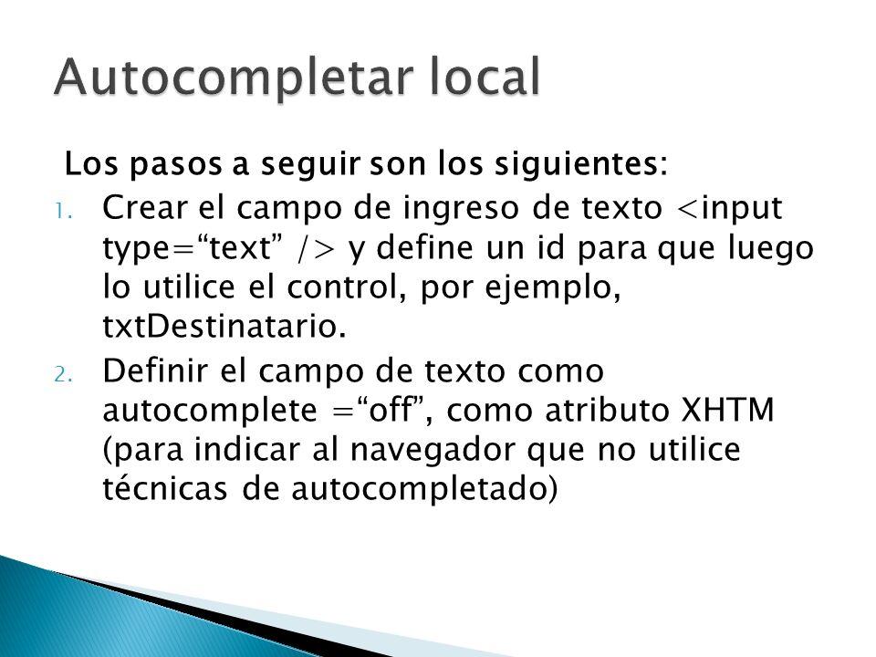 Los pasos a seguir son los siguientes: 1. Crear el campo de ingreso de texto y define un id para que luego lo utilice el control, por ejemplo, txtDest