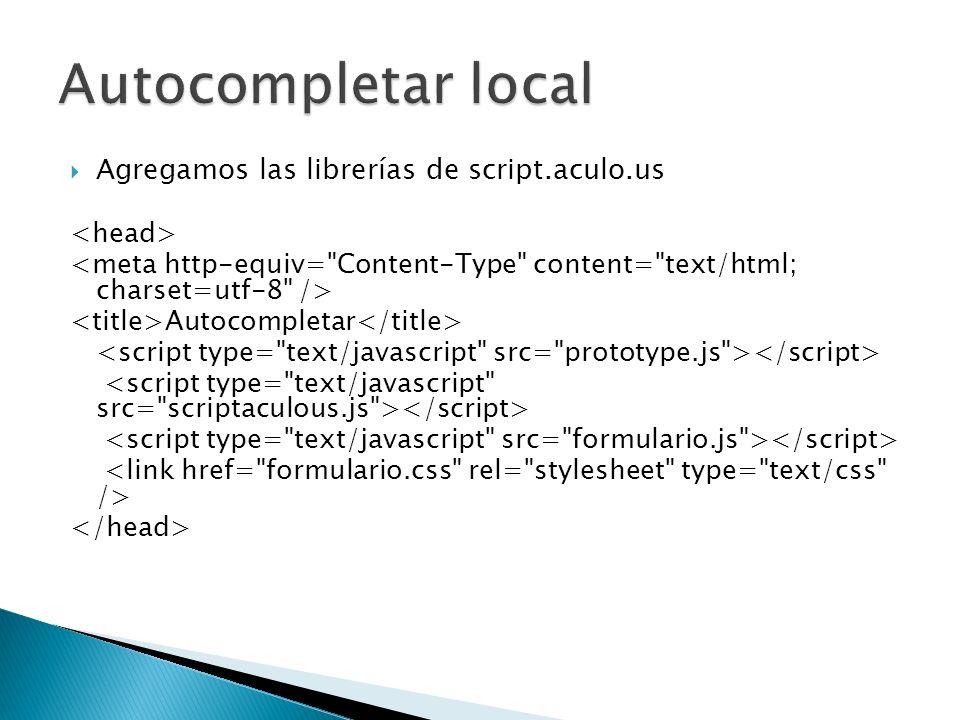 Agregamos las librerías de script.aculo.us Autocompletar
