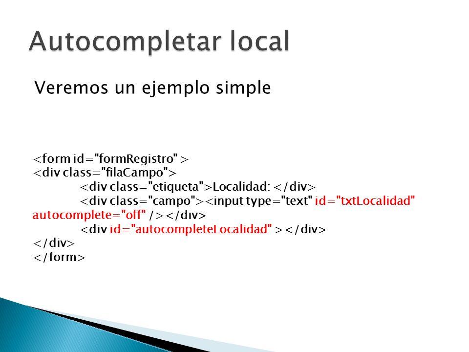 Veremos un ejemplo simple Localidad: