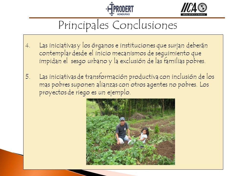 Principales Conclusiones 4. Las iniciativas y los órganos e instituciones que surjan deberán contemplar desde el inicio mecanismos de seguimiento que