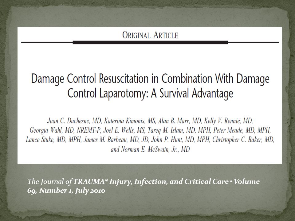The Journal of TRAUMA® Injury, Infection, and Critical Care Volume 69, Number 1, July 2010