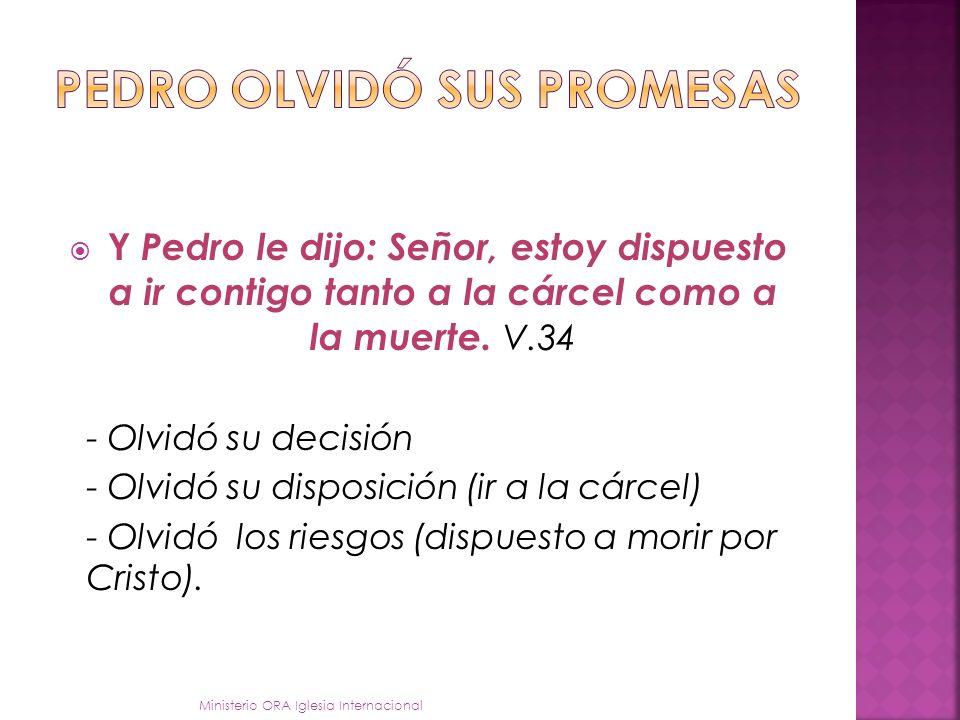 PEDRO allí mostró un claro y evidente rechazo del plan salvífico del Señor.
