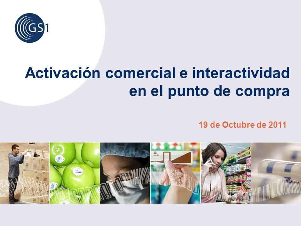 Activación comercial e interactividad en el punto de compra 19 de Octubre de 2011