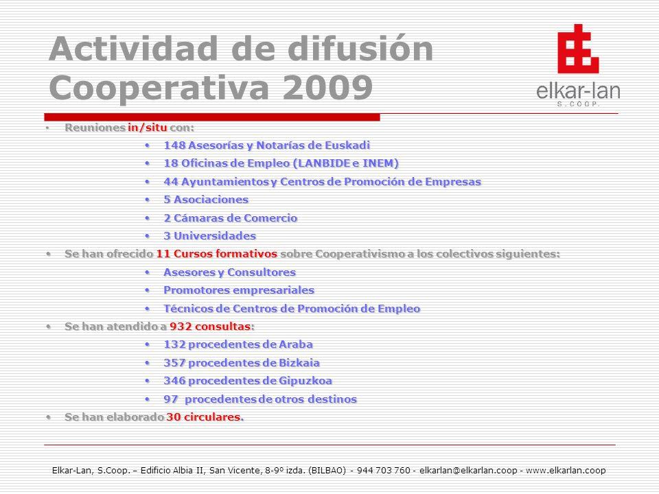 Elkar-Lan, S.Coop. – Edificio Albia II, San Vicente, 8-9º izda. (BILBAO) - 944 703 760 - elkarlan@elkarlan.coop - www.elkarlan.coop Actividad de difus