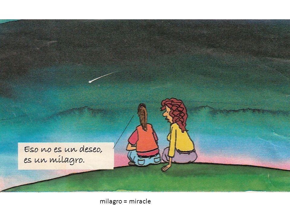 milagro = miracle