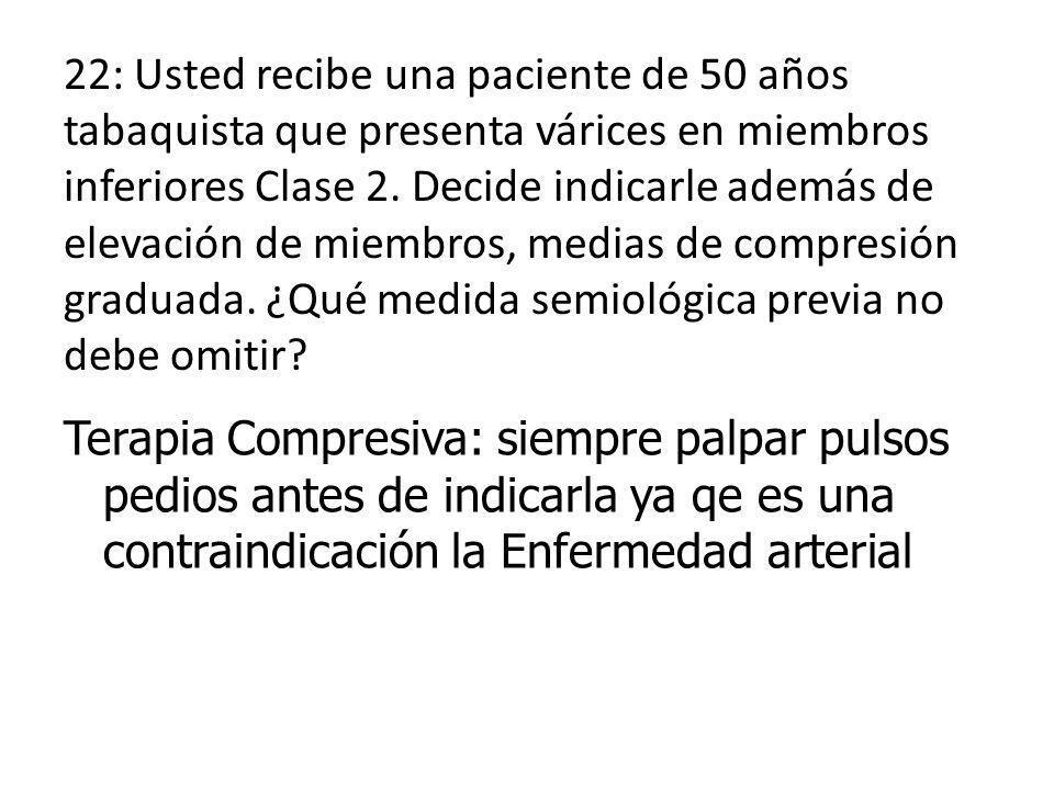23) En todos los pacientes con síncope se debe tomar hipotensión ortostática.