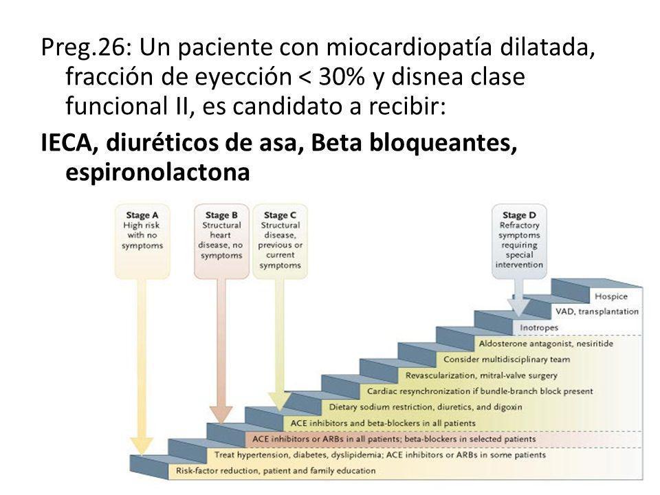 27) Marque la opción correcta con respecto a la angina estable: – Los nitratos y betabloqueantes son unas de las drogas preferidas como tratamiento sintomático inicial en pacientes con angina estable.