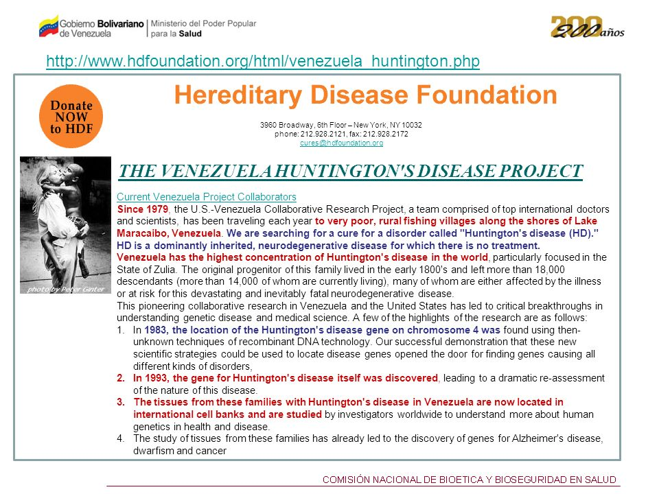 THE VENEZUELA HUNTINGTON'S DISEASE PROJECT 3960 Broadway, 6th Floor – New York, NY 10032 phone: 212.928.2121, fax: 212.928.2172 cures@hdfoundation.org