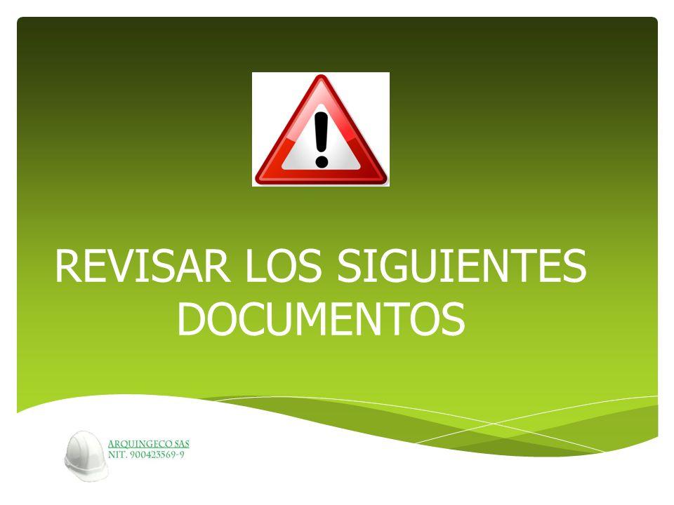 REVISAR LOS SIGUIENTES DOCUMENTOS
