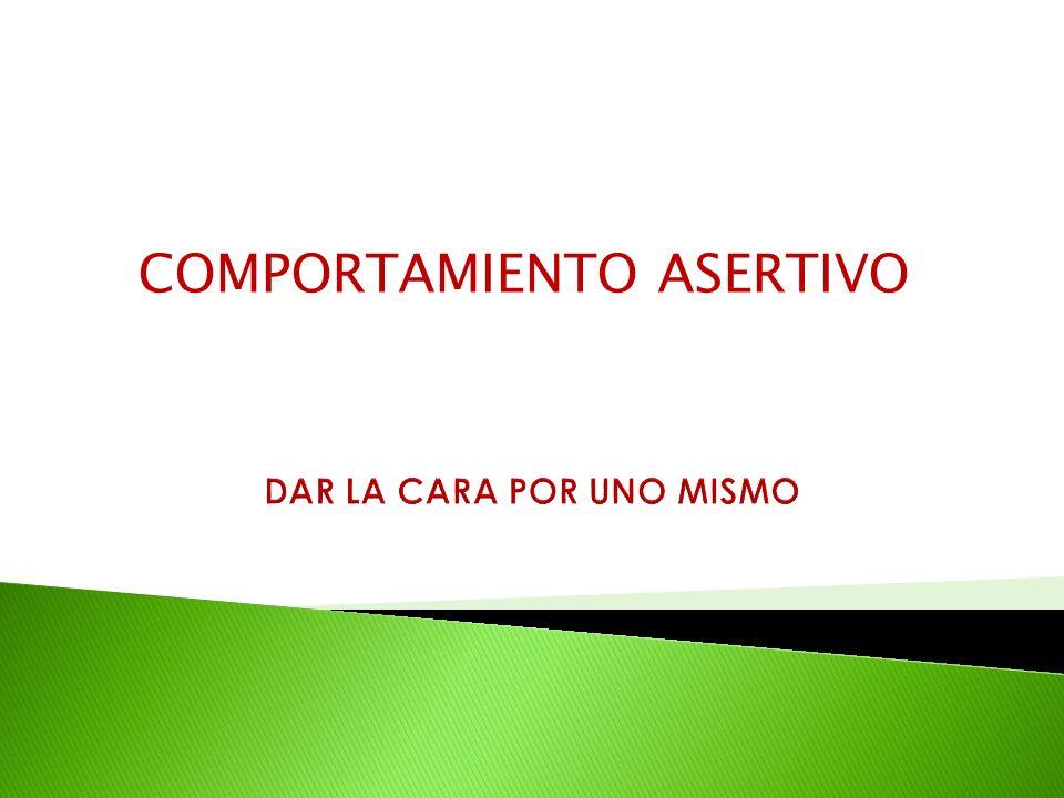 COMPORTAMIENTO ASERTIVO