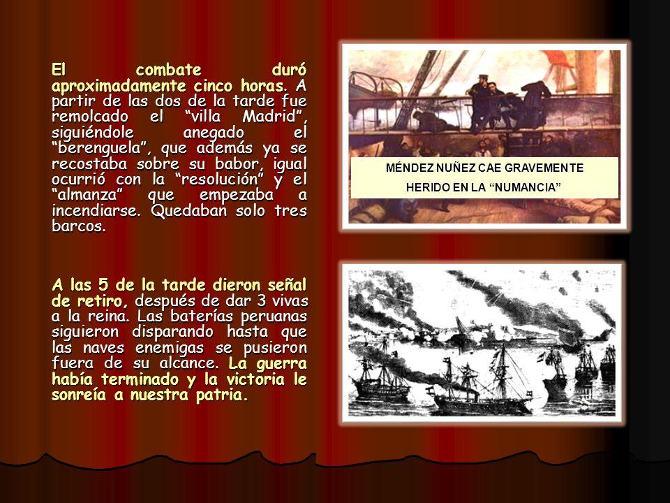 El combate duró aproximadamente cinco horas. A partir de las dos de la tarde fue remolcado el villa Madrid, siguiéndole anegado el berenguela, que ade