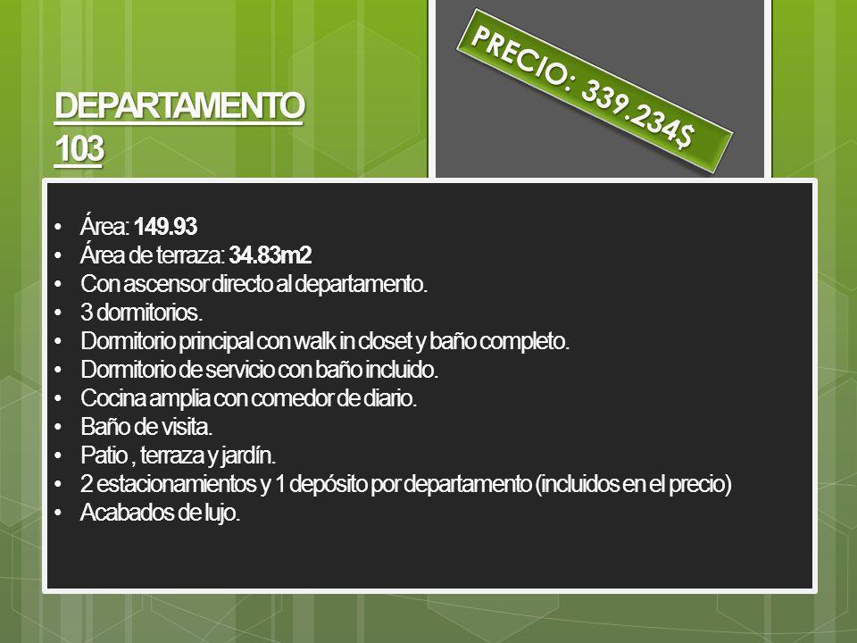 PRECIO: 339.234$ DEPARTAMENTO 103 Área: 149.93 Área de terraza: 34.83m2 Con ascensor directo al departamento.