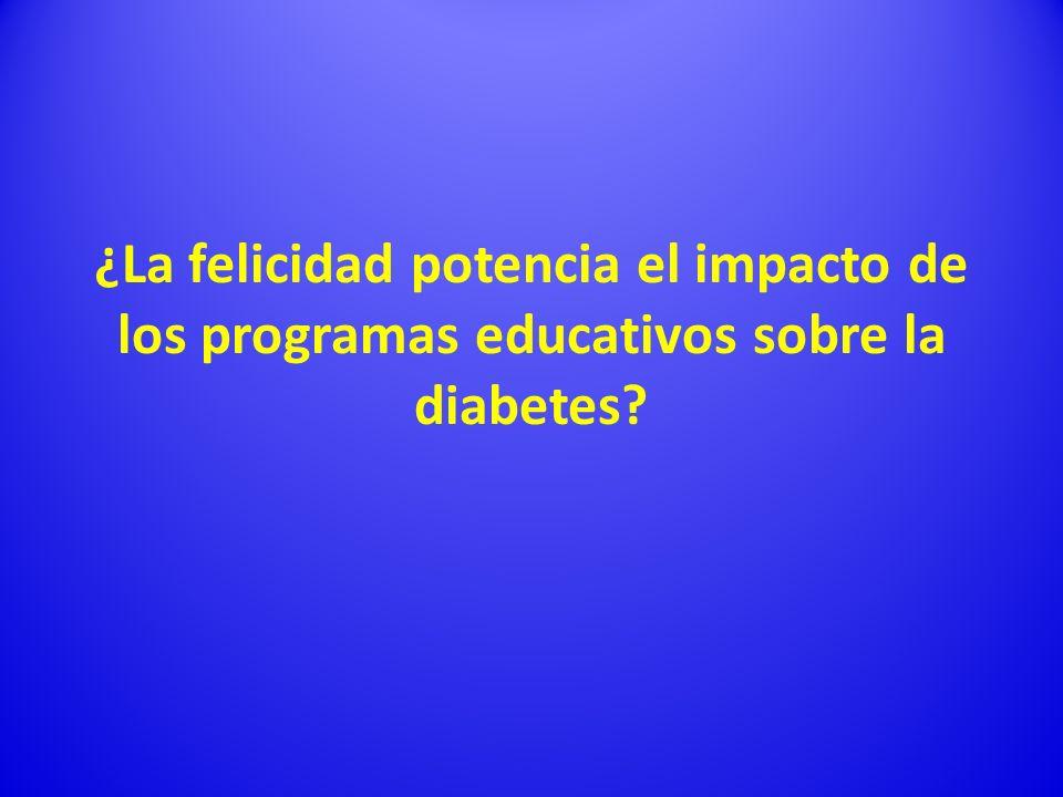 ¿La felicidad potencia el impacto de los programas educativos sobre la diabetes?