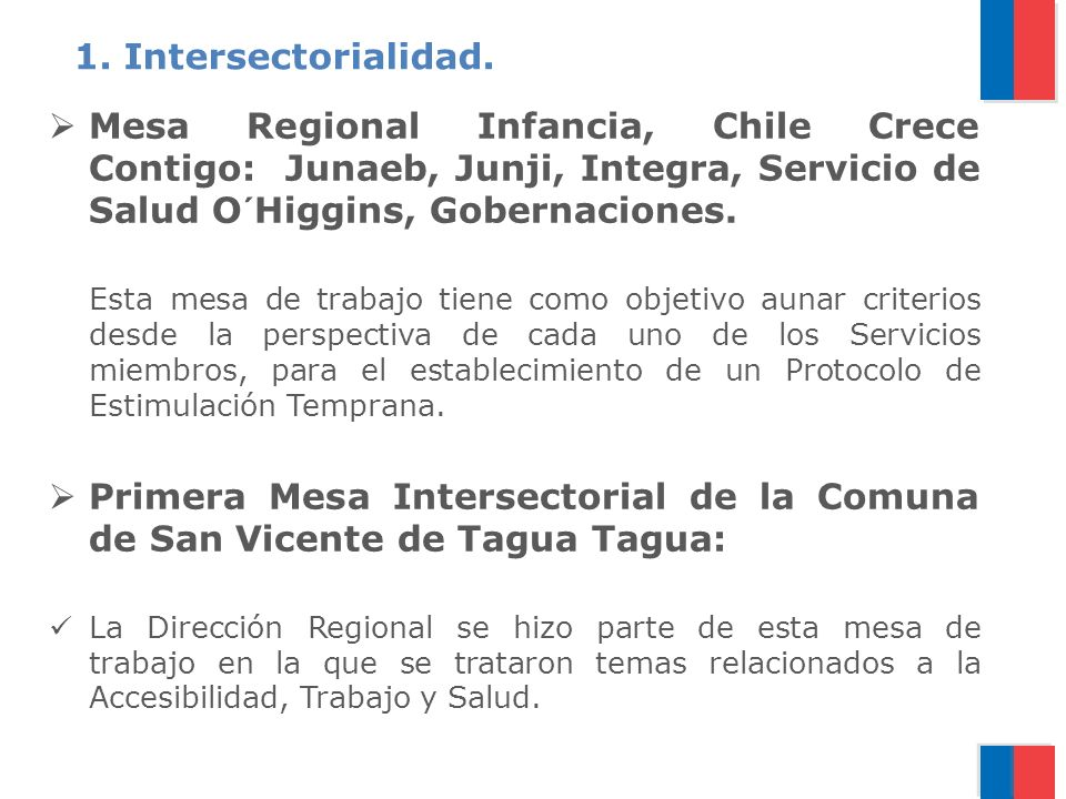 Mesa Regional Infancia, Chile Crece Contigo: Junaeb, Junji, Integra, Servicio de Salud O´Higgins, Gobernaciones.