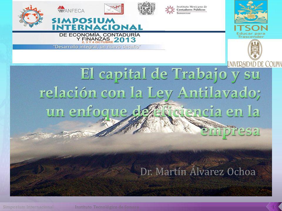 Dr. Martín Álvarez Ochoa Simposium Internacional1Instituto Tecnológico de Sonora